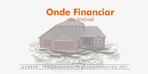 Onde financiar imóveis?