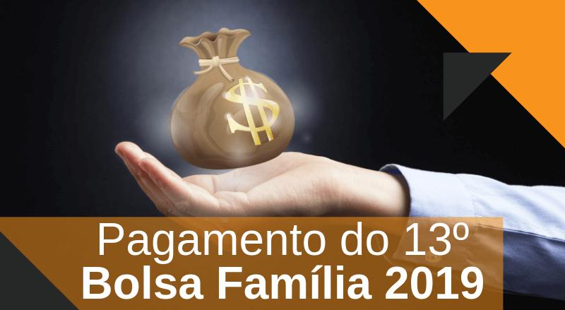 Pagamento do 13º Para o Bolsa Família 2021 – Veja Como Receber!